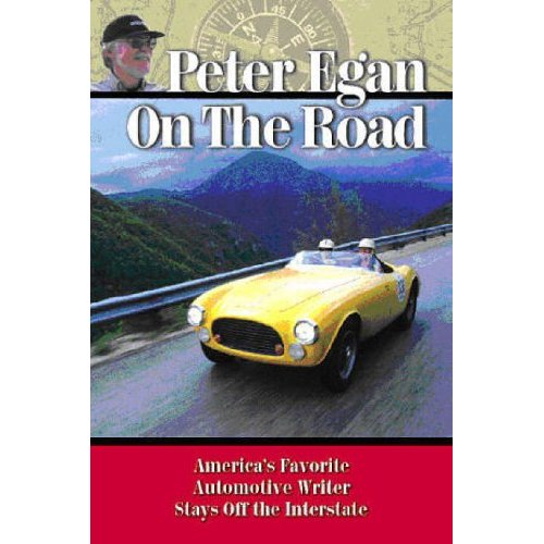 Peter Egan On The Road