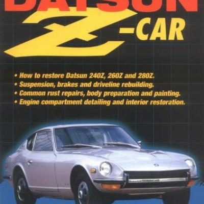 H/T Restore Your Datsun Z Car