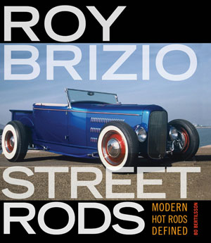 Roy Brizio Street Rods