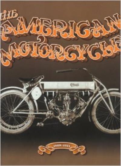 American Motorcycle 1869-1914