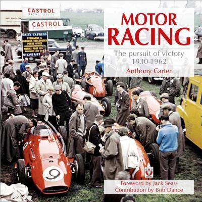 Motor Racing 1930-1962