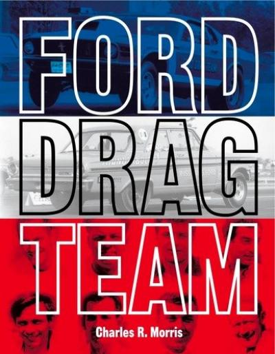 Ford Drag Team