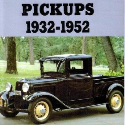 Ford Pickups 1932-1952