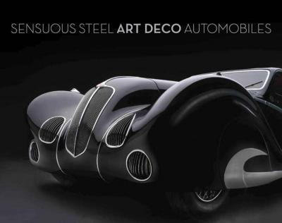 Sensuous Steel: Art Deco Autom