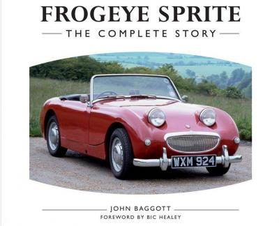 Frogeye Sprite: The Complete