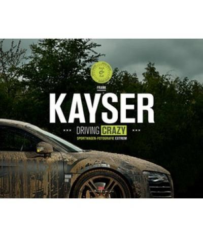 Kayser Driving Crazy