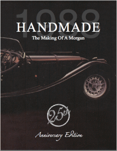 Handmade Morgan 25th Ann