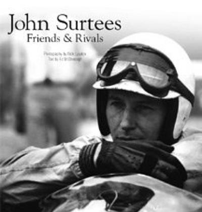 John Surtees-Friends & Rivals