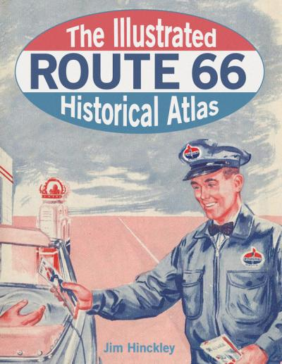 The Illustrated Route 66 Histor