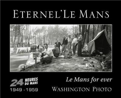 Le Mans Forever 1949-1959