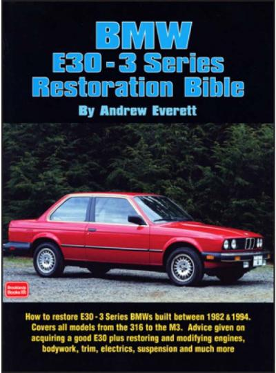 BMW E30 3 Series Resto Bible