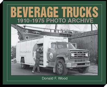 Beverage Trucks 1910-75