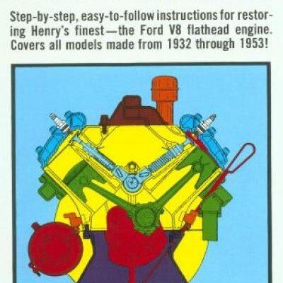 Rebuilding The Ford Flathead