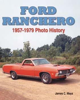 Ford Ranchero 57-79 Photo Hist
