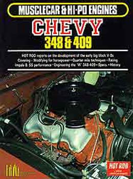 Musclecar Hi-Po Chevy 348 409