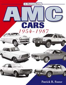 AMC Cars 1954-87; An Illus His