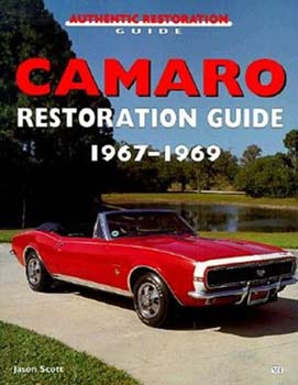 Camaro Restoration Guide 67-69