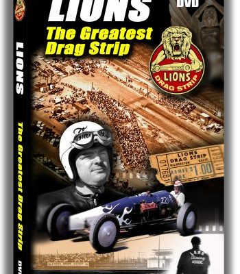 LIONS: The Greatest Drag Strip