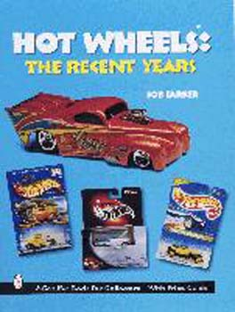 HOT WHEELS - RECENT YEARS