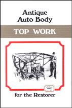 Antique Auto Body Top Work
