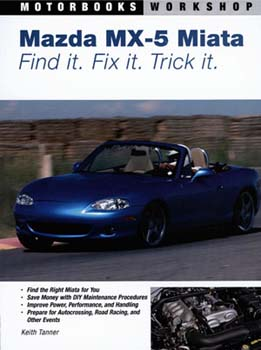 MAzda Miata MX-5 Find, Fix