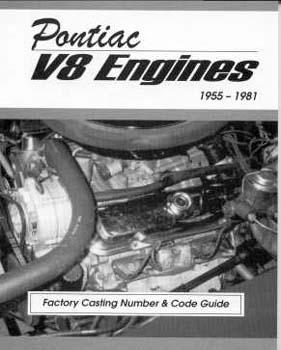 Pontiac V-8 Engines #'s '55-81