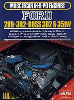Ford 289-302 Boss 302 & 351W Musclecar & Hi-Po Engines