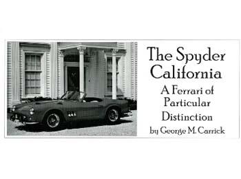 Spyder California