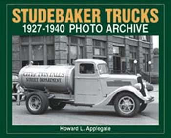 Studebaker Trucks 1927-1940