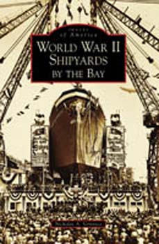 World War II Shipyards by the