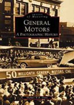 General Motors: A Photographic