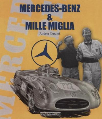 Mercedes Benz & Mille Miglia