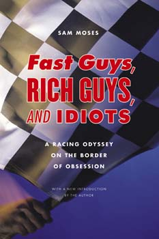 Fast Guys, Rich Guys & Idiots