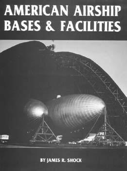 American Airship Bases & Fcil