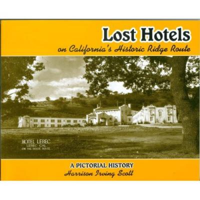 Lost Hotels of CA Ridge Route