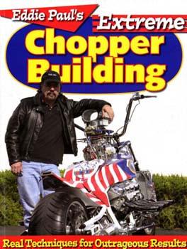 Eddie Paul's Extreme Chopper