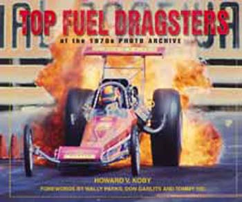 Top Fuel Dragsters Of The 70's