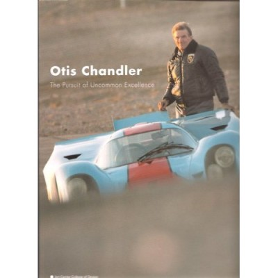 Otis Chandler In Pursuit of