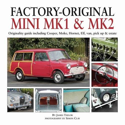 Factory Original Mini Mk1 & Mk2: Originality Guide