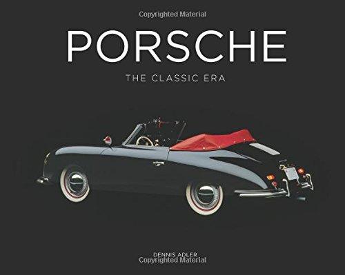 Porsche The Classic Era