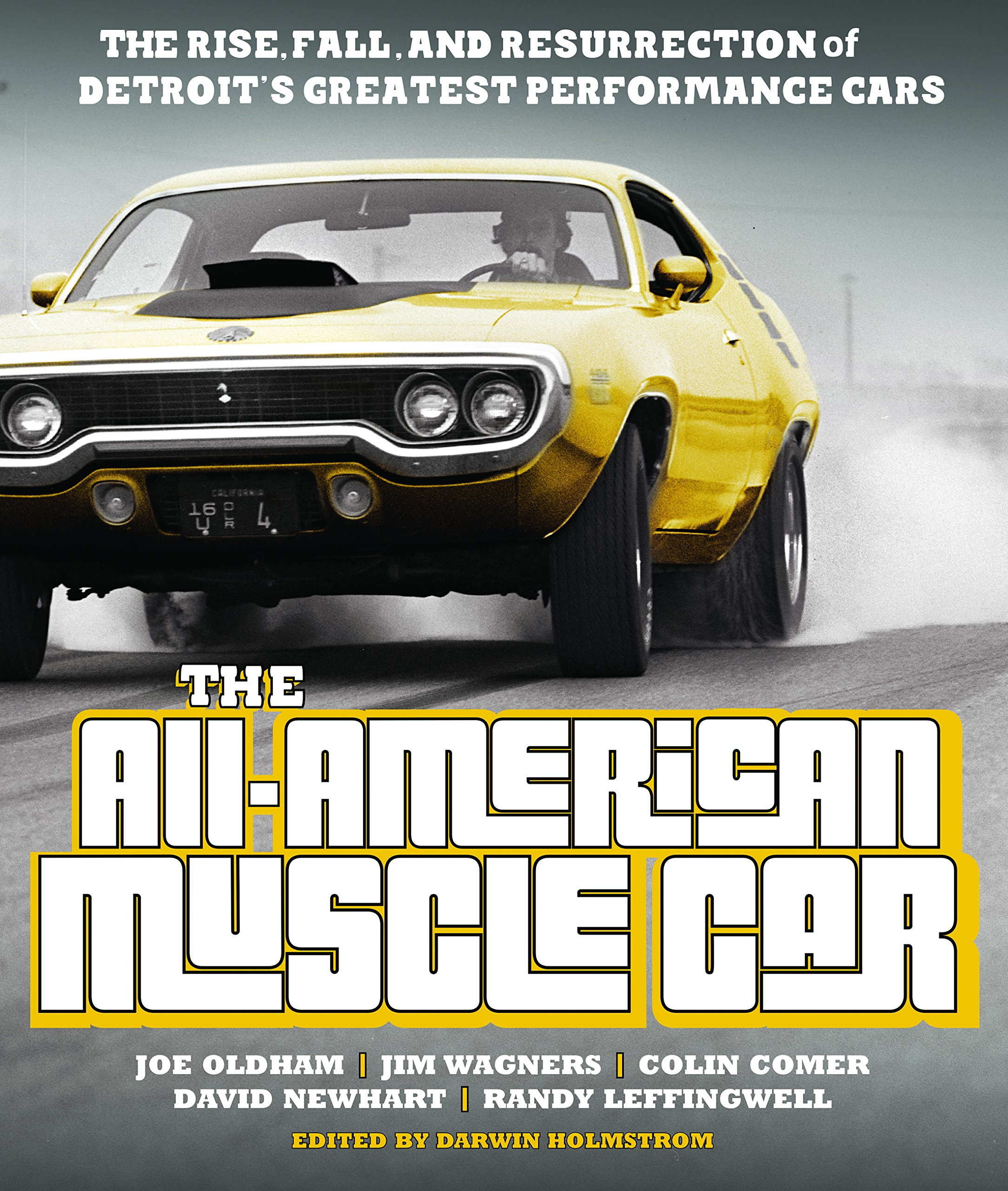 The All-American Muscle Car The Rise, Fall And