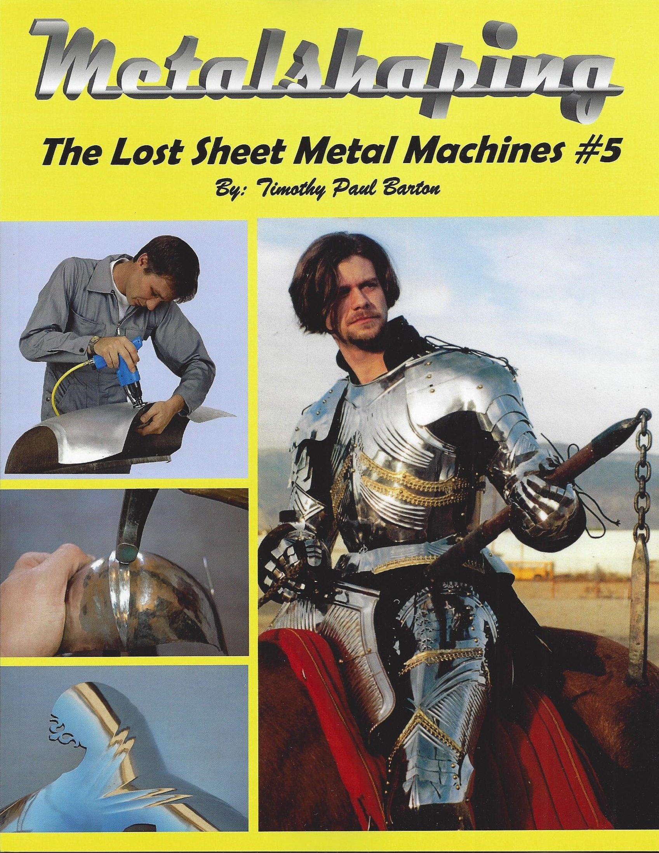 Metalshaping - The Lost Sheet Metal Machines #5