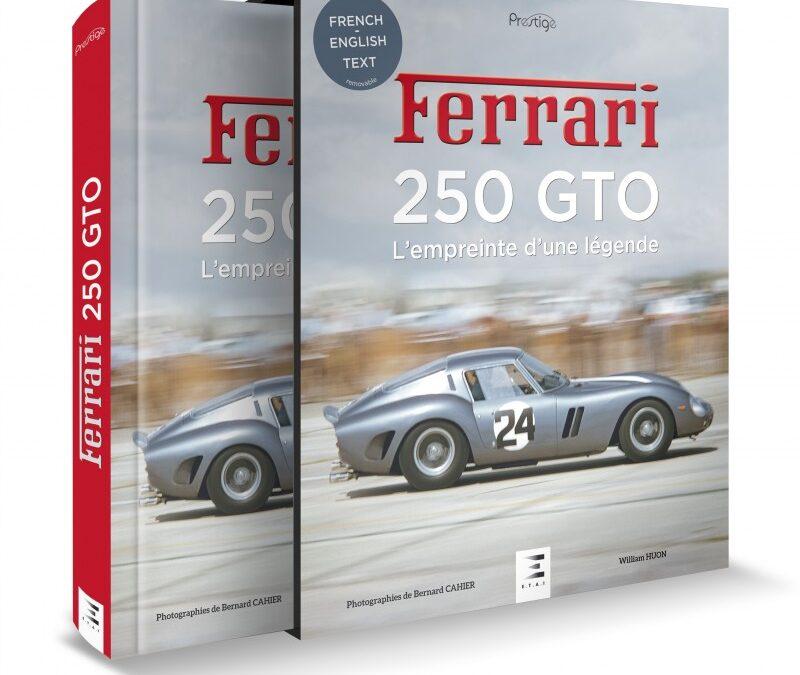 Ferrari 250 GTO – l'empreinte d'une légende